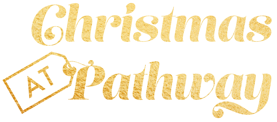 Christmas At Pathway